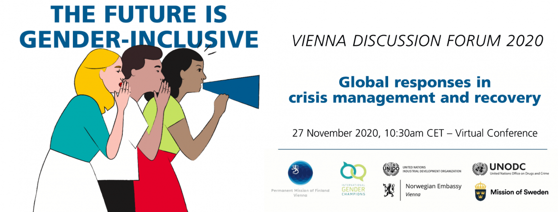 Vienna Discussion Forum 2020 - The future is gender-inclusive: Global responses in crisis management and recovery