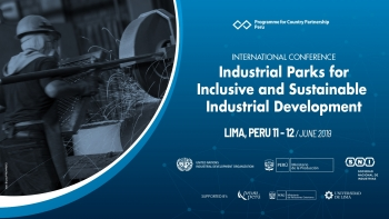 International conference on industrial parks for inclusive and sustainable industrial development in Latin America