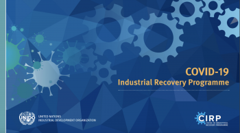 UNIDO launches COVID-19 Industrial Recovery Programme