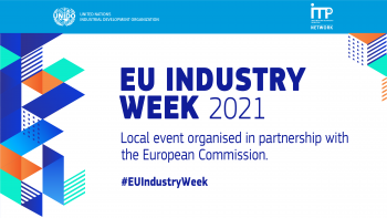 UNIDO EU Industry Week webinar series starts with a focus on investment and technology promotion